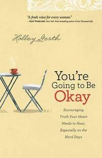 You're Loved No Matter What - Holley Gerth - Bok (9780800722906 ...