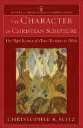 The Character of Christian Scripture (h�ftad)