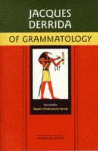 Of Grammatology (h�ftad)
