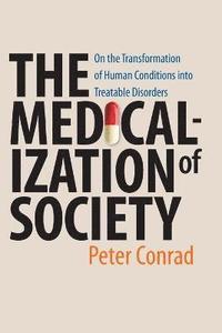 The Medicalization of Society (h�ftad)