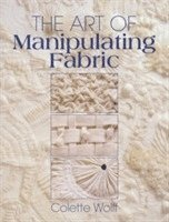 The Art of Manipulating Fabric (h�ftad)