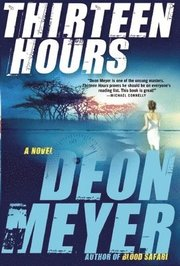 Thirteen Hours (inbunden)