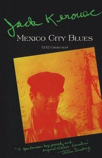 Mexico City Blues (h�ftad)