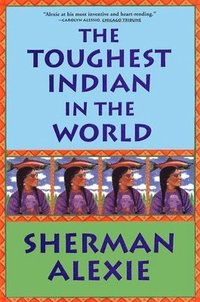 The Toughest Indian in the World (pocket)