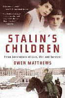 Stalin's Children: Three Generations of Love, War, and Survival (pocket)
