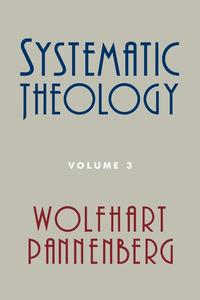 Systematic Theology Volume 3 (h�ftad)