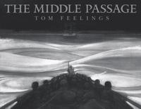 The Middle Passage: White Ships/Black Cargo (inbunden)