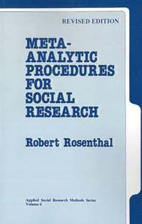 Meta-Analytic Procedures for Social Research (h�ftad)