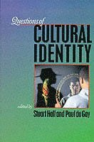 Questions of Cultural Identity (h�ftad)