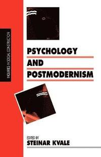 Psychology and Postmodernism (h�ftad)