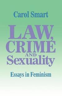 Law, Crime and Sexuality (h�ftad)