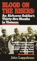 Blood on the Risers: An Airborne Soldier's Thirty-Five Months in Vietnam (pocket)