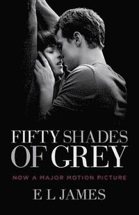 Fifty Shades of Grey (Movie Tie-In Edition): Book One of the Fifty Shades Trilogy (h�ftad)
