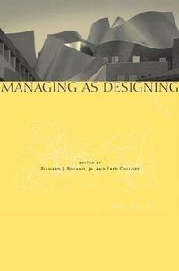 Managing as Designing (inbunden)