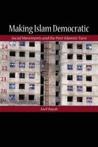 Making Islam Democratic (inbunden)