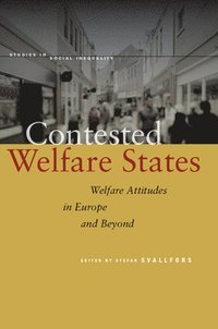 Contested Welfare States (inbunden)
