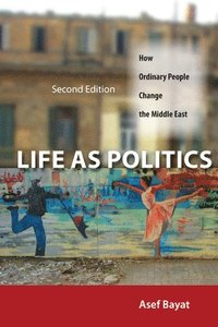 Life as Politics (inbunden)