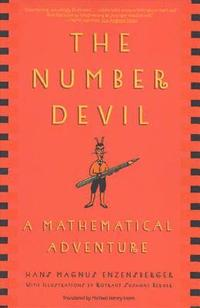 The Number Devil: A Mathematical Adventure (h�ftad)