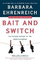 Bait and Switch: The (Futile) Pursuit of the American Dream (pocket)
