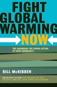 Fight Global Warming Now (h�ftad)