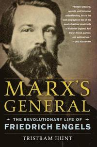 Marx's General: The Revolutionary Life of Friedrich Engels (h�ftad)
