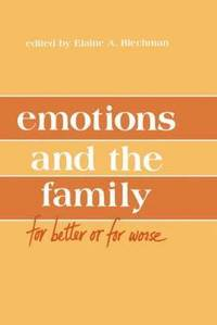 Emotions and the Family (h�ftad)
