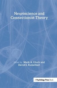 Neuroscience and Connectionist Theory