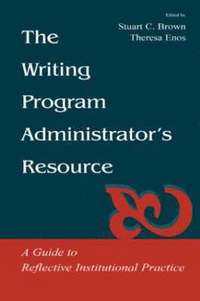 The Writing Program Administrator's Resource (h�ftad)