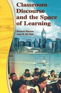 Classroom Discourse and the Space of Learning (h�ftad)