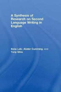 A Synthesis of Research on Second Language Writing in English: 1985-2005 (inbunden)