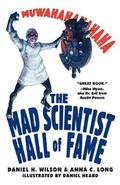 The Mad Scientist Hall of Fame