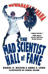 The Mad Scientist Hall of Fame (h�ftad)