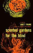 Scented Gardens for the Blind (inbunden)