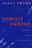 Snowman: Fables and Fantasies (inbunden)