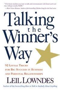 Talking the Winner's Way (h�ftad)
