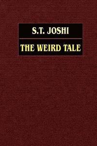 The Weird Tale (h�ftad)