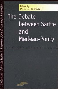 The Debate Between Sartre and Merleau-Ponty (h�ftad)
