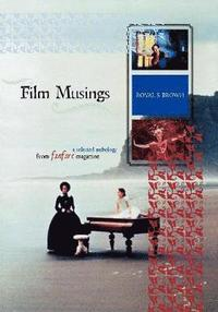 Film Musings (h�ftad)