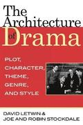 The Architecture of Drama