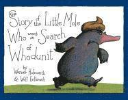 The Story of the Little Mole Who Went in Search of Whodunit (inbunden)