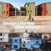 Design Like You Give a Damn 2 (h�ftad)