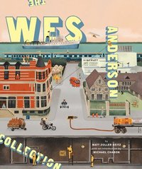 The Wes Anderson Collection (inbunden)