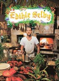Edible Selby (inbunden)