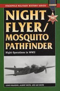 Night Flyer/mosquito Pathfinder (inbunden)