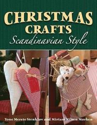 Christmas Crafts Scandinavian Style (inbunden)