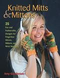 Knitted Mitts &; Mittens