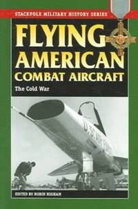 Flying American Combat Aircraft (inbunden)