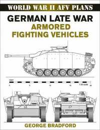 German Late War Armored Fighting Vehicles (h�ftad)