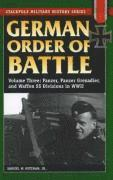 German Order of Battle: v. 3 Panzer, Panzer Grenadier, and Waffen SS Divisions in WWII (h�ftad)