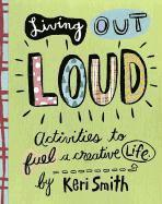 Living out Loud (h�ftad)